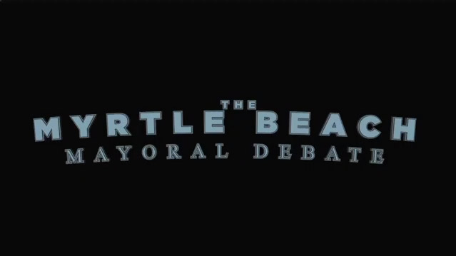 Myrtle Beach Mayoral Debate